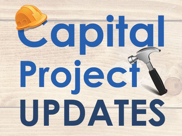 Capital Project Updates